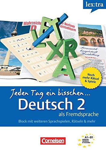 Lextra - Deutsch als Fremdsprache - Jeden Tag ein bisschen Deutsch: A1-B1: Band 2 - Selbstlernbuch