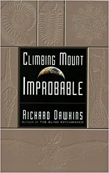 By Richard Dawkins - Climbing Mount Improbable (8/18/97)