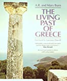 img - for The Living Past Of Greece. A Time-Traveller's Tour Of Historic And Prehistoric Places book / textbook / text book