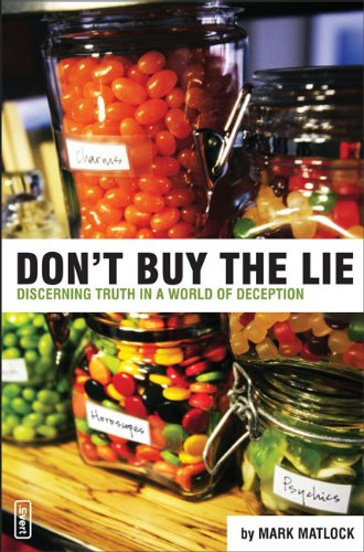 Download Don't Buy the Lie: Discerning Truth in a World of Deception (Invert) PDF