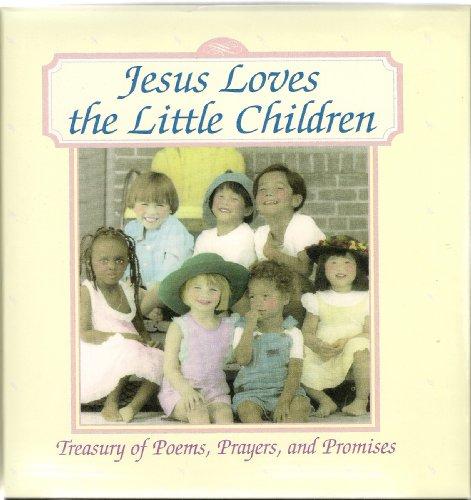 Librarika Jesus Loves The Little Children Treasury Of Poems