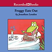 Froggy Eats Out | Jonathan London