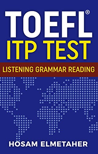 Read Online TOEFL ® ITP TEST: Listening, Grammar & Reading ...