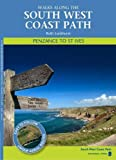 Penzance to St Ives: Walks Along the South West Coastpath (Walks Along the S/West Coast)