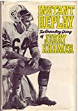 Instant Replay, Jerry Kramer and Dick Schaap, 0453002781