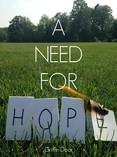 A Need For Hope by [Door Griffin] & A Need For Hope - Kindle edition by Griffin Door. Literature ...