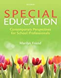 Special Education: Contemporary Perspectives for School Professionals by Marilyn Penovich Friend (2013-02-01)