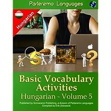 Parleremo Languages Basic Vocabulary Activities Hungarian - Volume 5