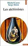 Les alchimistes par Caron