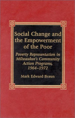 Social Change and the Empowerment of the Poor