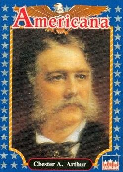 Chester A. Arthur trading card (21st President of the U.S.) 1992 Starline Americana #68
