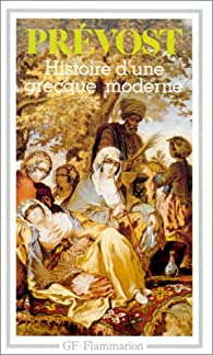 Histoire d'une Grecque moderne par Abbé Prévost