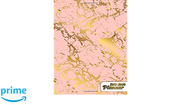 2019-2020 Planner: Pretty Pink & Gold Marble Daily, Weekly ...