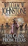 Ten Guns from Texas (A Duff MacCallister Western)