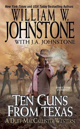 Ten Guns from Texas …