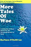 More Tales of Woe, Barbara O'Sullivan, 1438230230