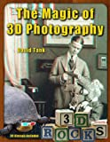 The Magic of 3D Photography, David Tank, 0981506437