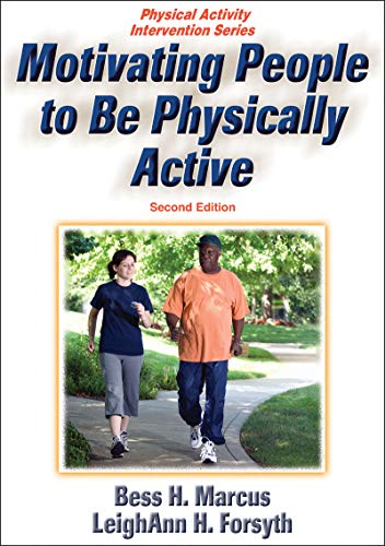 Motivating People to Be Physically Active (Physical...