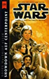 Showdown auf Centerpoint (Star wars: Corellia-Trilogie, Band 3)