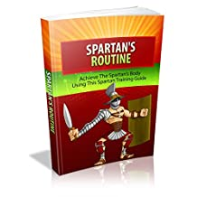 Atteindre le corps de Spartan (French Edition)