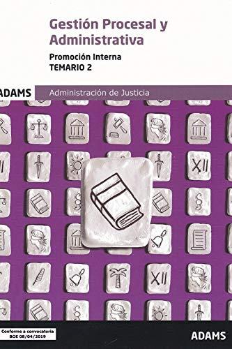 Temario 2 Gestión Procesal y Administrativa, promoción interna (Temario Gestión Procesal y Administrativa, promoción interna (OC)) por Vv. Aa.