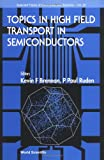 img - for Topics in High Field Transport in Semiconductors book / textbook / text book