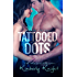 Tattooed Dots (The Halo Series Book 1)