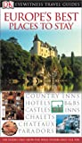 Great Places to Stay in Europe (Eyewitness Travel Guides)