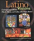 Latino Visions, James D. Cockcroft and Jane Carolina Canning, 0531113124