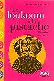 Le loukoum à la pistache