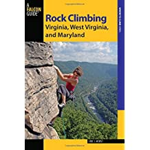 Rock Climbing Virginia, West Virginia, and Maryland