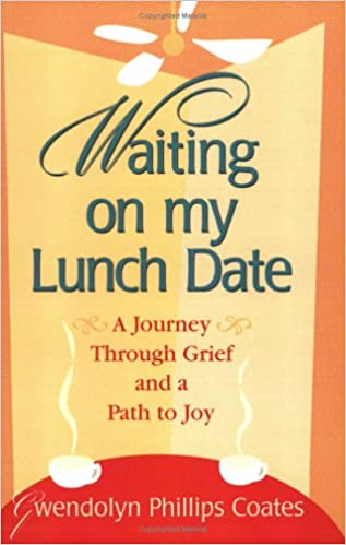 waiting on my lunch date gwendolyn phillips coates 9780977018703