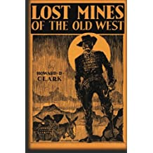 Lost Mines Of The Old West