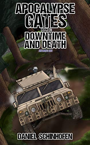 Downtime and Death (Apocalypse Gates Author's Cut Book 5) by [Schinhofen, Daniel]