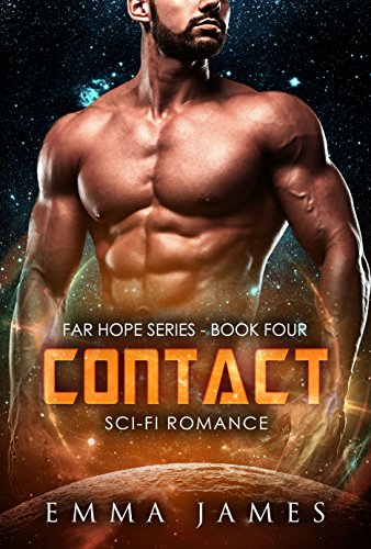 Contact: Sci-Fi Romance (Far Hope Series Book 4)