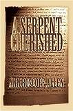 A Serpent Cherished, Ann Allen, 0595664938