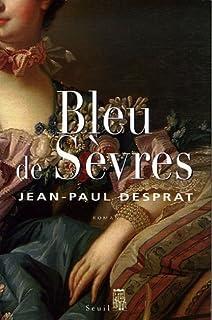 Bleu de Sèvres : 1759-1769, Desprat, Jean-Paul