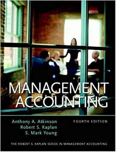 Management Accounting Fourth Edition Atkinson Anthony A Kaplan Robert S Young S Mark 9780130082176 Amazon Com Books