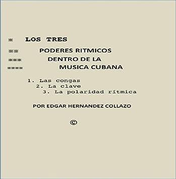Edgar Hernandez Collazo - Los tres poderes ritmicos dentro ...