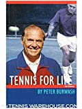 Tennis for Life, Peter Burwash and John Tullius, 0812909526