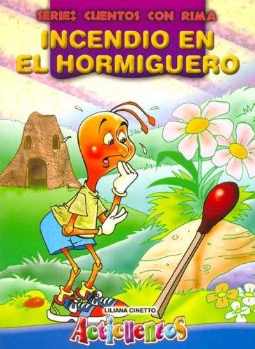 Incendio En El Hormiguero - Acticuentos (Spanish Edition) pdf epub