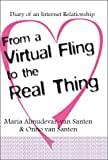 From a Virtual Fling to the Real Thing, Maria Almudevar-Van Santen and Onno Van Santen, 141200487X