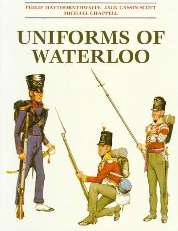 Uniforms of Waterloo: 16-18 June 1815