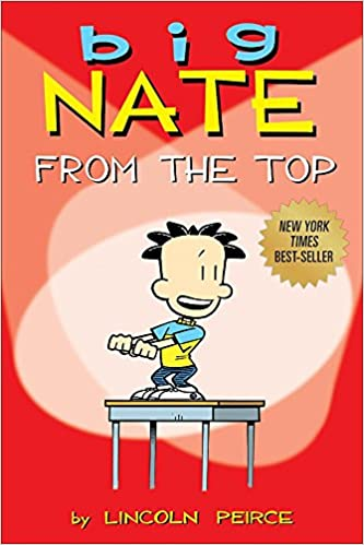 Big Nate: From the Top: Lincoln Peirce: 0050837280496: Books ...