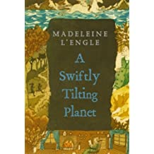 A Swiftly Tilting Planet (A Wrinkle in Time Quintet)