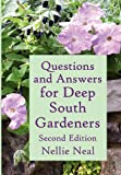 Questions and Answers for Deep South Gardeners, Nellie Neal, 1893443175