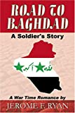Road to Baghdad, Jerome F. Ryan, 0741420848