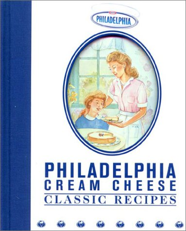 Read Online Philadelphia Cream Cheese Classic Recipes ebook