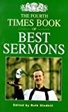 The Fourth Times Book of Best Sermons, , 0304704679