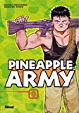 Pineapple Army, tome 1